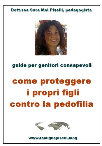 guide genitori consapevoli, come proteggere i propri figli contro la pedofilia…